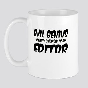 """Evil Genius cleverly disguised as an Editor"" Mug"