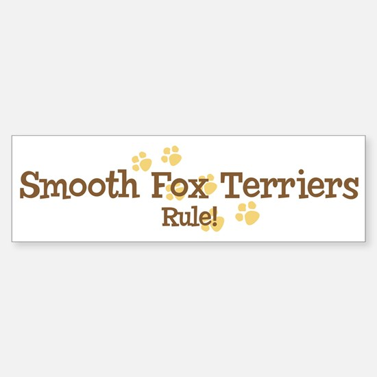 Smooth Fox Terriers Rule Bumper Bumper Bumper Sticker