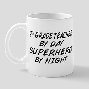 4th Grade Teacher Superhero Mug