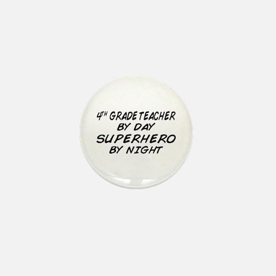 4th Grade Teacher Superhero Mini Button