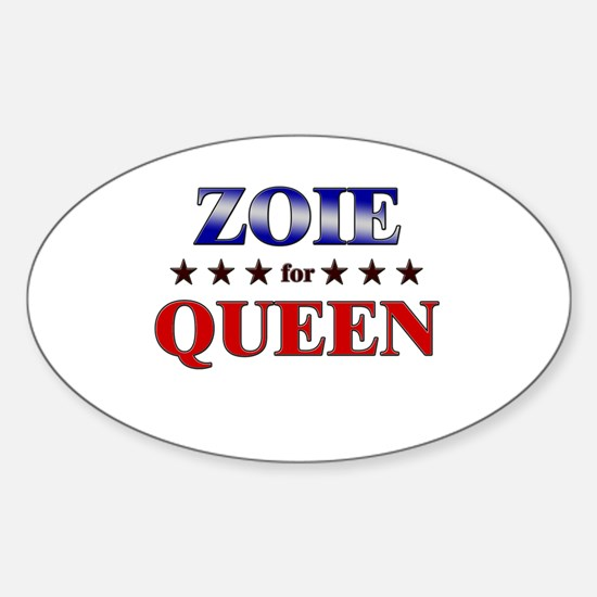 ZOIE for queen Oval Decal