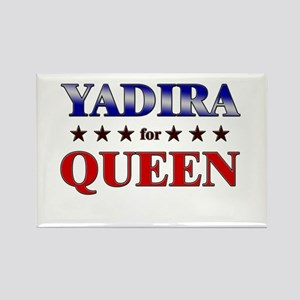 YADIRA for queen Rectangle Magnet