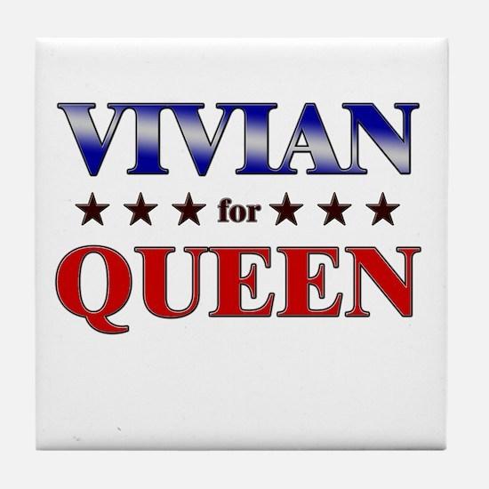 VIVIAN for queen Tile Coaster