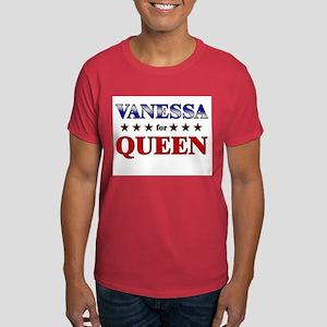 VANESSA for queen Dark T-Shirt