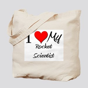 I Heart My Rocket Scientist Tote Bag