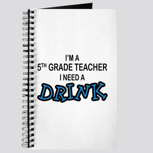 5th Grade Need a Drink Journal