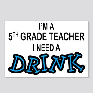 5th Grade Need a Drink Postcards (Package of 8)