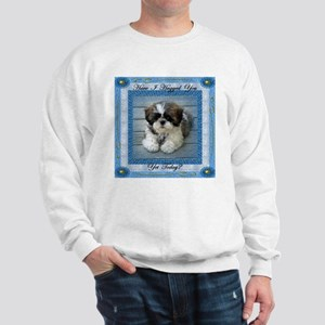 Have I Hugged You Yet? Sweatshirt
