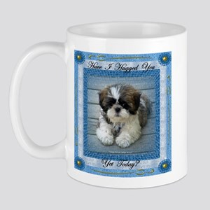 Have I Hugged You Yet? Mug