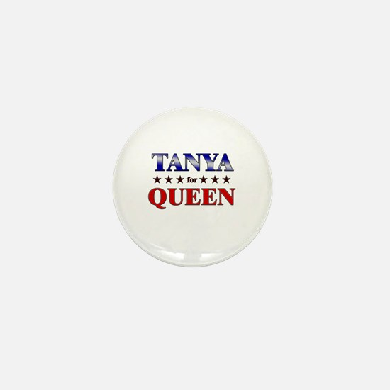 TANYA for queen Mini Button