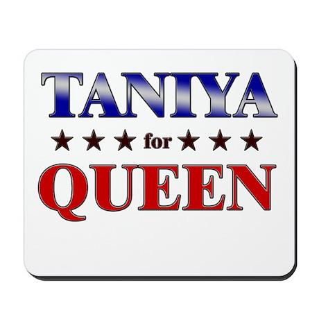 TANIYA for queen Mousepad