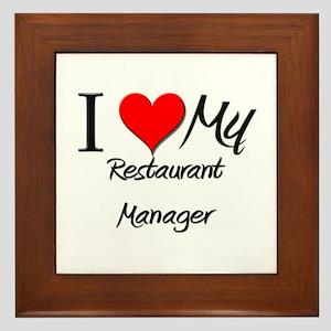 I Heart My Restaurant Manager Framed Tile