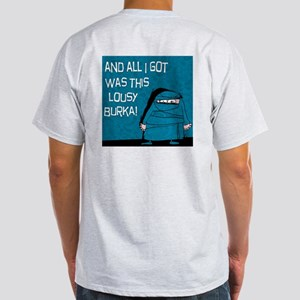 Lousy Burka Light T-Shirt