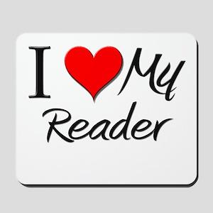I Heart My Reader Mousepad
