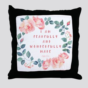 Fearfully & wonderfully made Throw Pillow