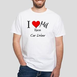 I Heart My Race Car Driver White T-Shirt