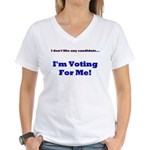 Vote For Me! Women's V-Neck T-Shirt