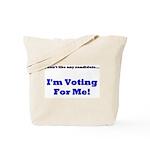 Vote For Me! Tote Bag