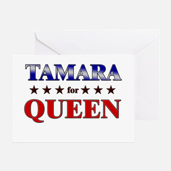 TAMARA for queen Greeting Card