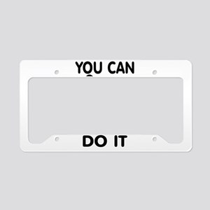 CAN DO IT License Plate Holder