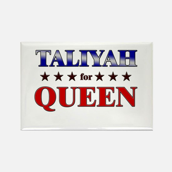 TALIYAH for queen Rectangle Magnet