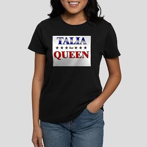 TALIA for queen Women's Dark T-Shirt