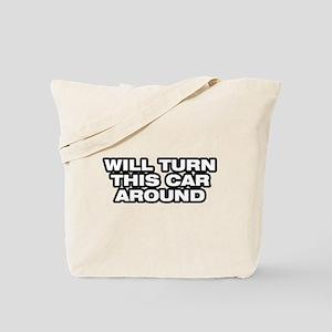 Turn Car Around Tote Bag