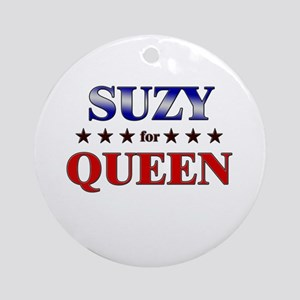 SUZY for queen Ornament (Round)