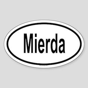 MIERDA Oval Sticker