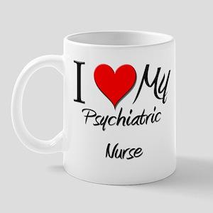 I Heart My Psychiatric Nurse Mug
