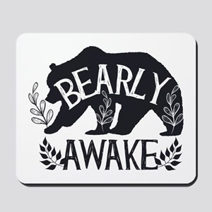 Bearly Awake Mousepad