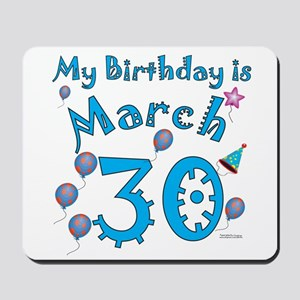March 30th Birthday Mousepad