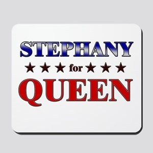 STEPHANY for queen Mousepad