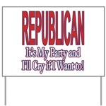 It's My Party Republican Yard Sign