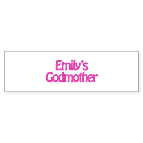 Emily's Godmother Bumper Sticker