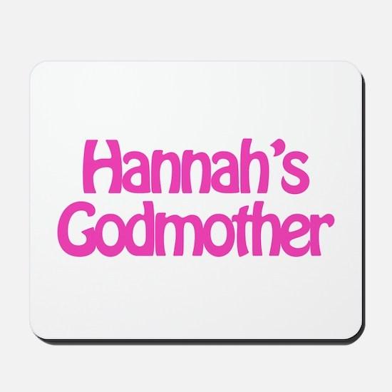 Hannah's Godmother Mousepad