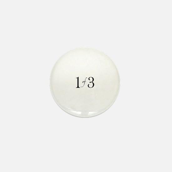 1 of 3 (1st born oldest child) Mini Button