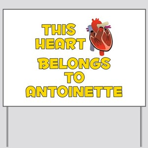 This Heart: Antoinette (A) Yard Sign