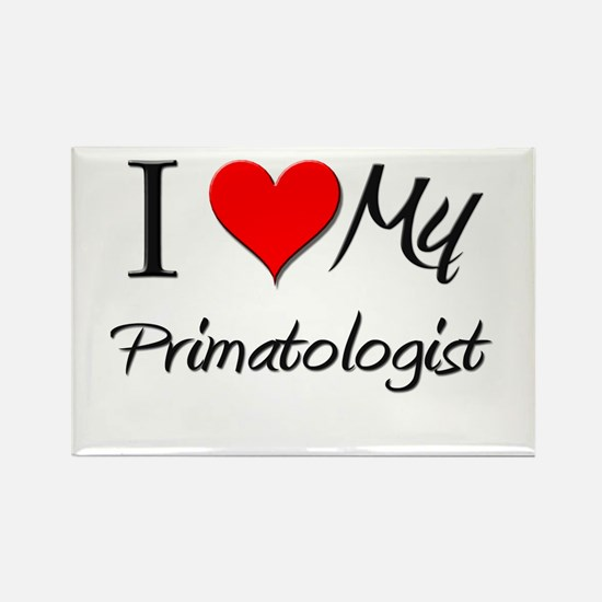 I Heart My Primatologist Rectangle Magnet
