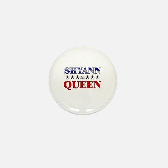 SHYANN for queen Mini Button