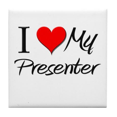 I Heart My Presenter Tile Coaster