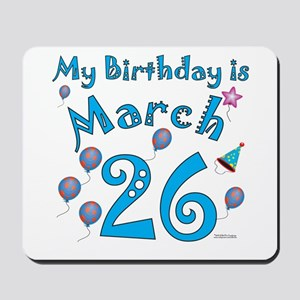 March 26th Birthday Mousepad