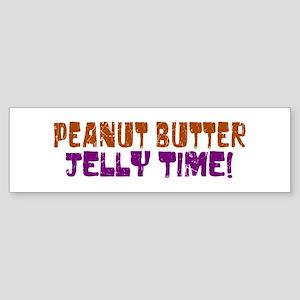 Peanut Butter Jelly Time Bumper Sticker