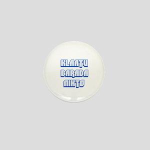 Klaatu barada Nikto #2 Mini Button