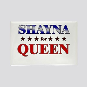 SHAYNA for queen Rectangle Magnet