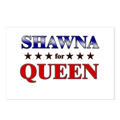 SHAWNA for queen Postcards (Package of 8)