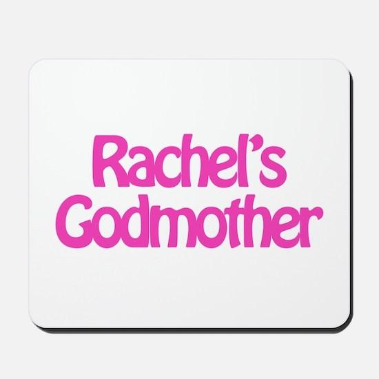 Rachel's Godmother Mousepad