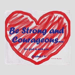 Strong Courageous Throw Blanket