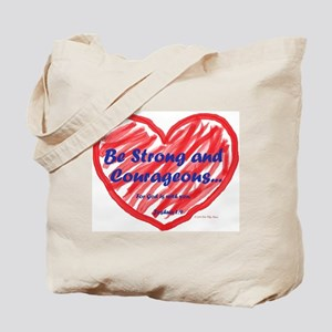 Strong Courageous Tote Bag