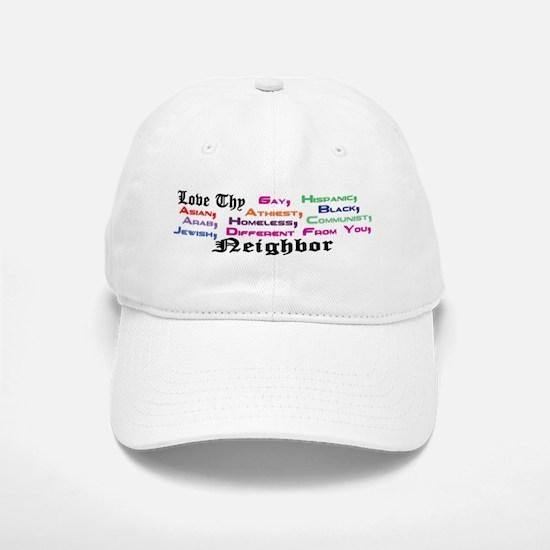 Love Thy Neighbor Baseball Baseball Cap